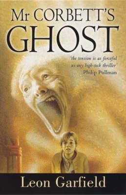 Mr Corbett's Ghost by Leon Garfield
