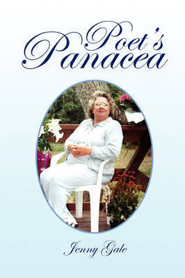Poet's Panacea by Jenny Gale