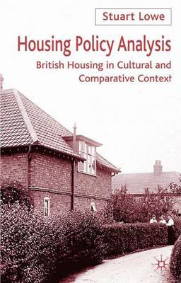 Housing Policy Analysis by Stuart Lowe