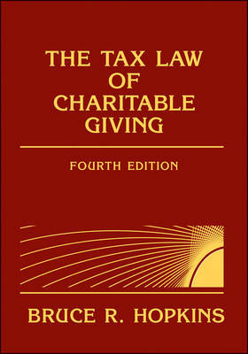 The Tax Law of Charitable Giving by Bruce R Hopkins