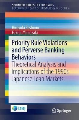 Priority Rule Violations and Perverse Banking Behaviors by Hiroyuki Seshimo