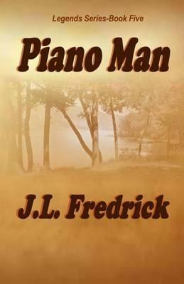 Piano Man by J. L. Fredrick