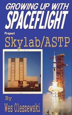 Growing Up with Spaceflight- Skylab/Astp by Wes Oleszewski image