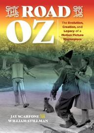 The Road to Oz by Jay Scarfone