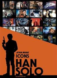 Star Wars Icons: Han Solo by Gina McIntyre