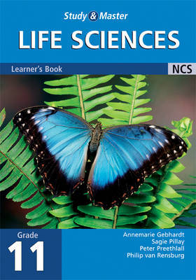 Study and Master Life Sciences Grade 11 Learner's Book by Annemarie Gebhardt image