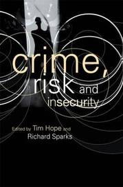 Crime, Risk and Insecurity by Tim Hope image