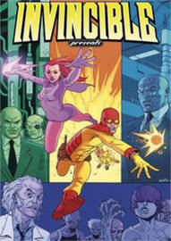 Invincible Presents Atom Eve & Rex Splode Volume 1 by Robert Kirkman