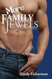 More Family Jewels by Hardy Haberman
