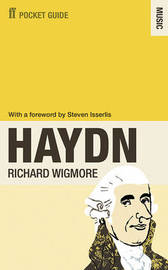 The Faber Pocket Guide to Haydn by Richard Wigmore