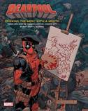 The Art of Deadpool by Matthew K Manning