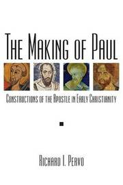 The Making of Paul by Richard I. Pervo image