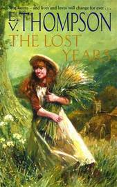 The Lost Years by E.V. Thompson image
