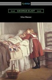 Silas Marner (with an Introduction by Esther Wood) by George Eliot