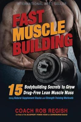 Fast Muscle Building by Rob Regish image