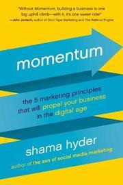 Momentum by Shama Hyder