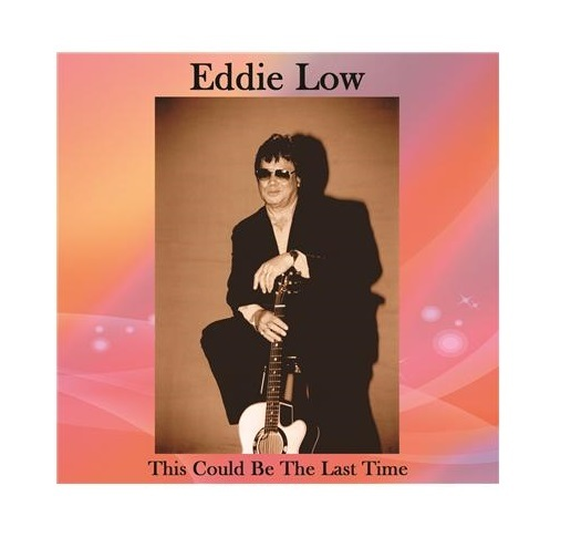 This Could Be The Last Time by Eddie Low