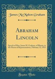 Abraham Lincoln by James McMahon Graham image