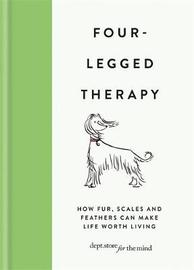 Four-Legged Therapy by Department Store For The Mind