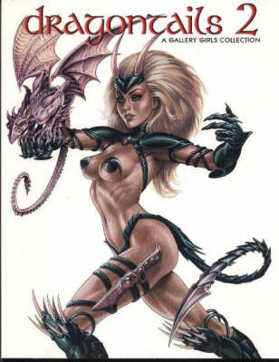 Dragontails: A Gallery Girls Collection: Pt. 2 by J. Linser image