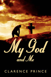 My God and Me by Clarence Prince image