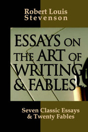 Essays on the Art of Writing and Fables by R.L. Stevenson image