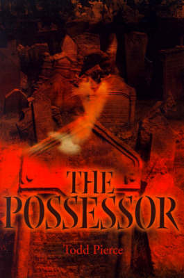 The Possessor by Todd Pierce image