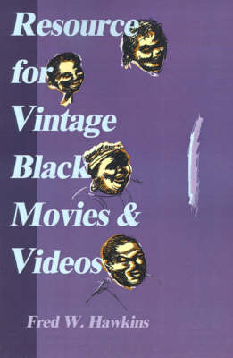 Resource for Vintage Black Movies & Videos by Fred W. Hawkins image