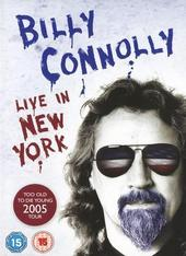 Billy Connolly - Live In New York: Too Old To Die Young Tour 2005 on DVD
