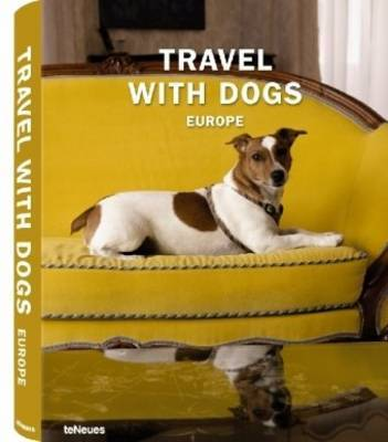 Travel with Dogs by Teneues