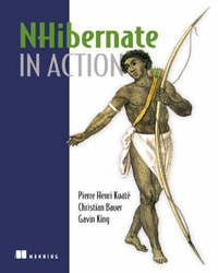 NHibernate in Action by Pierre Henri Kuate