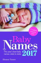 Baby Names 2017 by Eleanor Turner