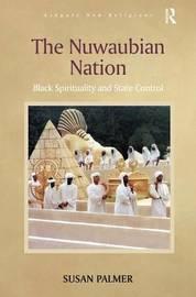The Nuwaubian Nation by Susan Palmer
