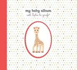 My Baby Album with Sophie La Girafe by Sophie La Girafe