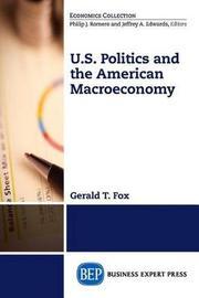 U.S. Politics and the Macroeconomy by FOX