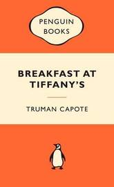Breakfast at Tiffany's (Popular Penguins) by Truman Capote