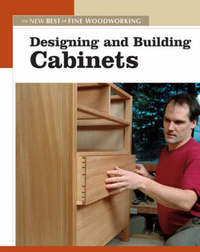 "Designing and Building Cabinets by ""Fine Woodworking"" image"