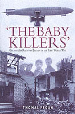 The 'Baby Killers' by Thomas Fegan