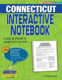 Connecticut Interactive Notebook by Carole Marsh
