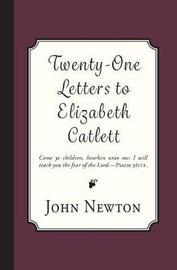 Twenty-One Letters to Elizabeth Catlett by John Newton image