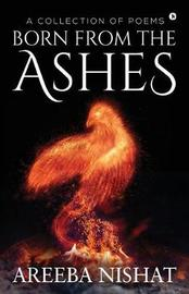 Born from the Ashes by Areeba Nishat image