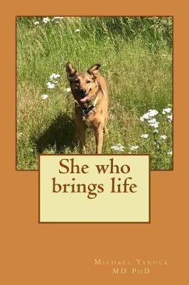 She who brings life by Michael Yanuck
