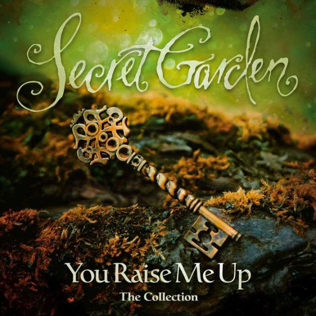 You Raise Me Up: The Collection by Secret Garden