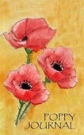 Poppy Journal by Carol Ann Cartaxo
