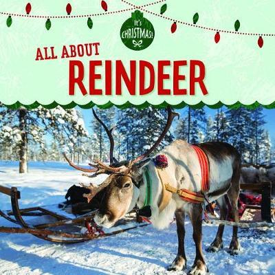 All about Reindeer by Kristen Rajczak Nelson image