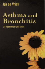 Asthma and Bronchitis by Jan De Vries image