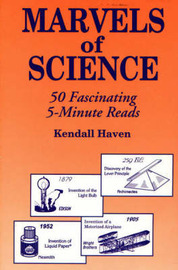 Marvels of Science by Kendall Haven