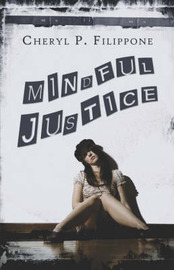Mindful Justice by Cheryl P. Filippone image