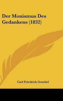 Der Monismus Des Gedankens (1832) by Carl Friedrich Goschel image
