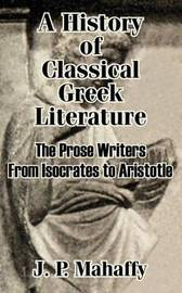 A History of Classical Greek Literature by John Pentland Mahaffy image